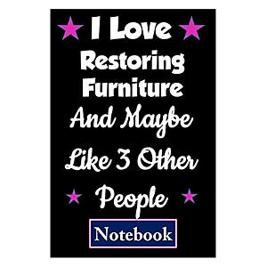 Novelty Restoring Furniture Notebook