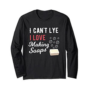 Novelty Soap Maker Long Sleeve T-Shirt