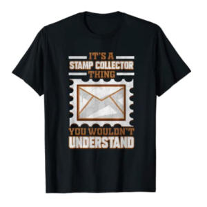 Novelty Stamp Collector T Shirt