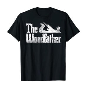 Novelty The Woodfather T Shirt