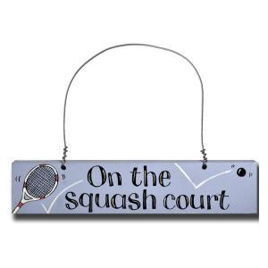 On The Squash Court Door Sign