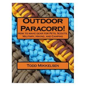 Outdoor Paracord - Todd Mikkelsen