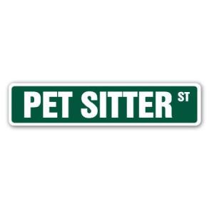 Pet Sitter Street Sign