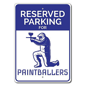Paintballing Parking Sign