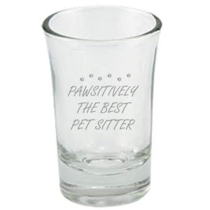 Pawsitively The Best Pet Sitter Glass