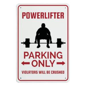 Powerlifer Parking Sign