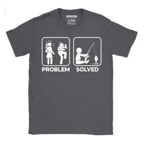 Problem Solved Funny Fishing T Shirt