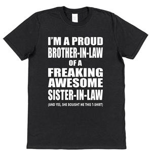 Funny Sister in Law T Shirt