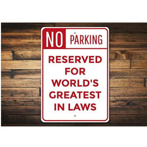 Father In Law Novelty Parking Sign