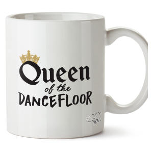 Queen of The Dancefloor Mug
