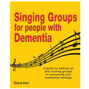 Singing Groups Wth Dementia Book