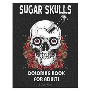 Sugar Skulls Coloring Book - Tattoo Lovers