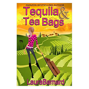 Tequila & Tea Bags - Laura Barnard