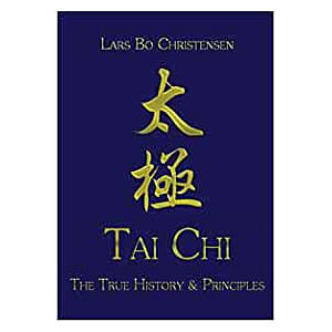 Thai Chi - The True History & Principles