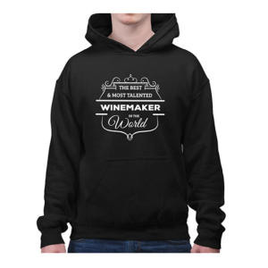 The Best and Most Talented Winemaker Hooded Sweatshirt