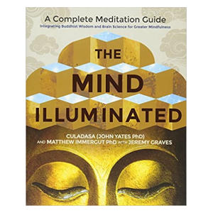 The Mind Illuminated - John Yates Phd