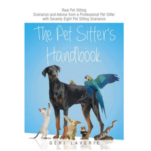 The Pet Sitter's Handbook - Geri Laverie