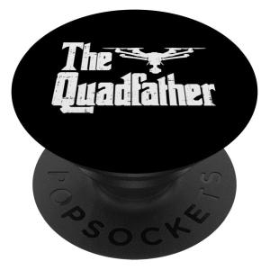 The Quadfather Funny Drone Pilot PopSockets Grip