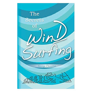 The Secrets of Windsurfing Paperback
