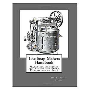 The Soap Makers Handbook