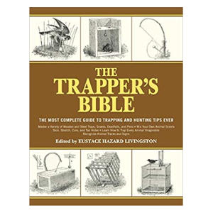 The Trapper's Bible - Jay McCullough