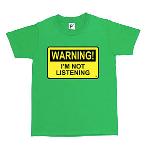 Funny I'm Not Listening T Shirt