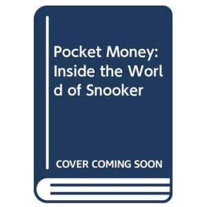 Pocket Money: Inside The World Of Snooker