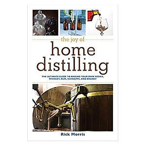 Joy of Home Distilling