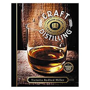 Craft Distilling: Making Liquor Legally at Homes