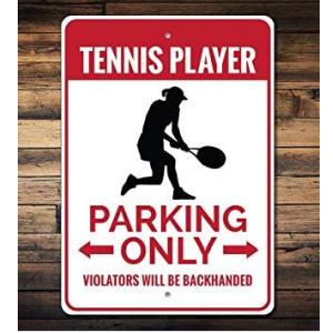 Tennis Player Parking Sign