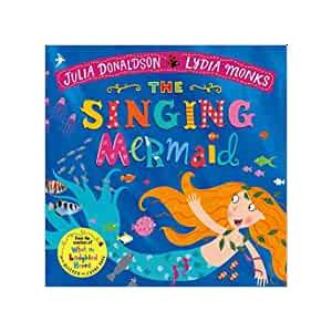 The Singing Mermaid - Juia Donaldson