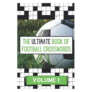 The Ultimate Book of Football Crosswords