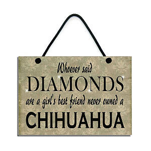 Chihuahua Handmade Wooden Home Sign