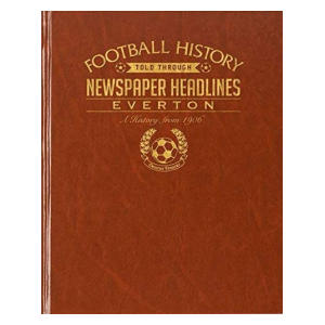 Everton Newspaper Headlines Book