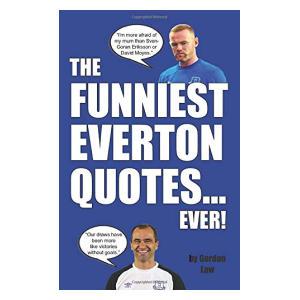 Funniest Everton Quotes Paperback
