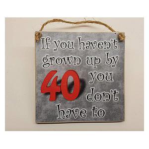 Funny 40th Handmade Plaque