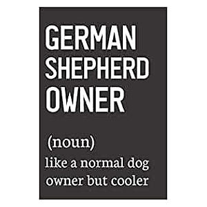 Funny German Shepherd Notebook
