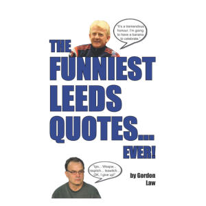 Funny Leeds Quotes Book