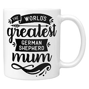 Greatest German Shepherd Mum Mug