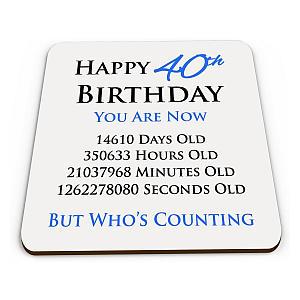 Happy 40th Birthday Coaster