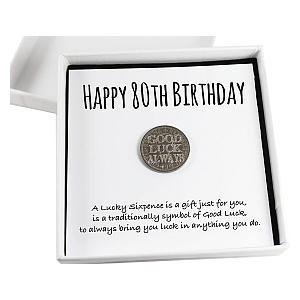 Happy 80th Birthday Lucky Sixpence
