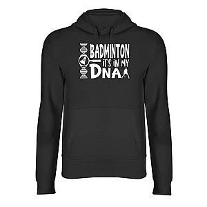 It's In My DNA Badminton Hoodie