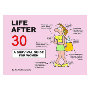 Life After 30 - A Survival Guide