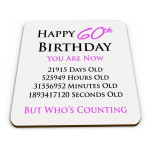 Novelty 60th Birthday Drinks Coaster