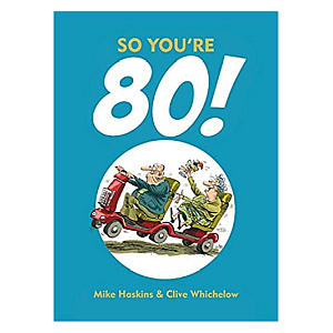 So You're 80! Charming And Funny Book