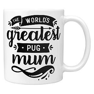 The World's Greatest Pug Mum Mug