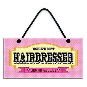 World's Best Hairdresser Sign
