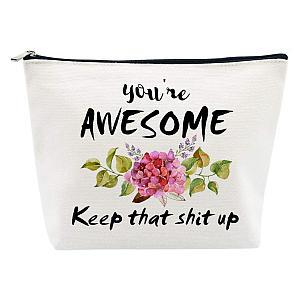 You're Awesome Makeup Bag