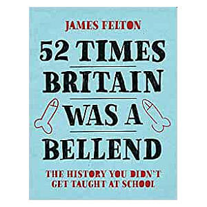 52 Times Britain Was a Bellend - Book