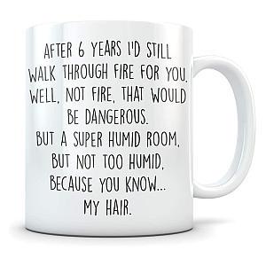Funny 6th Anniversary Mug